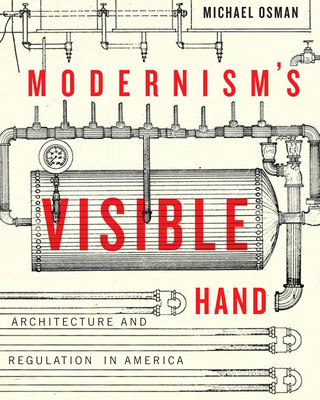 Front cover of Osman's book Modernism's Visible Hand.