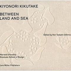 Between Land and Sea, Edited by Ken Tadashi Oshima